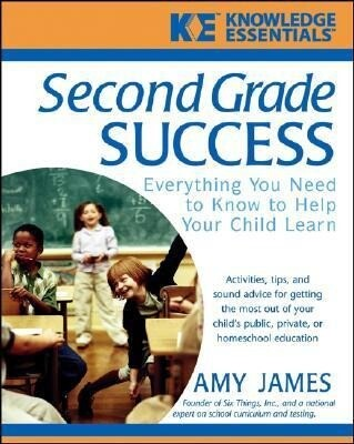 Second Grade Success: Everything You Need to Know to Help Your Child Learn als Buch (kartoniert)