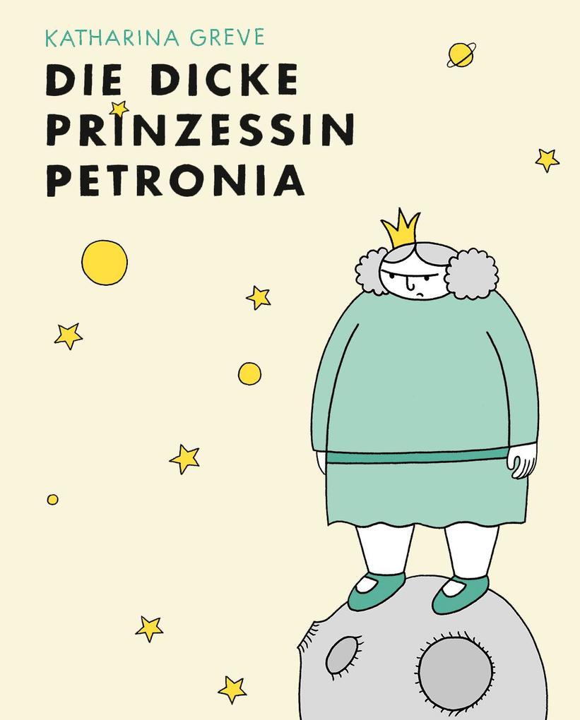 Die dicke Prinzessin Petronia als Buch