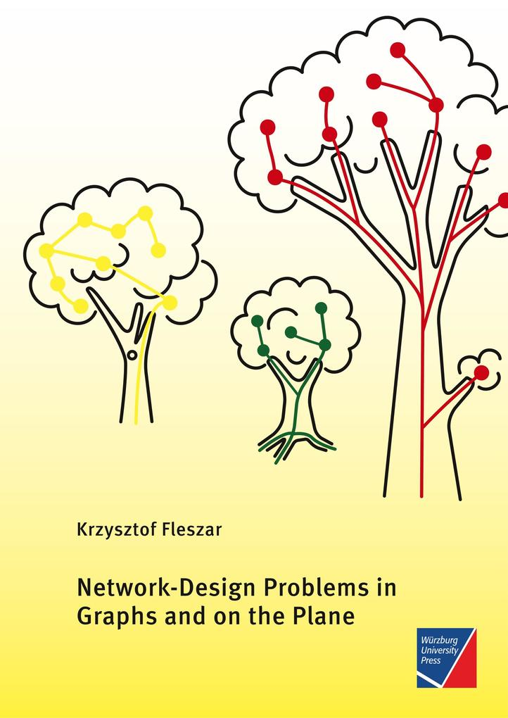 Network-Design Problems in Graphs and on the Plane als Buch