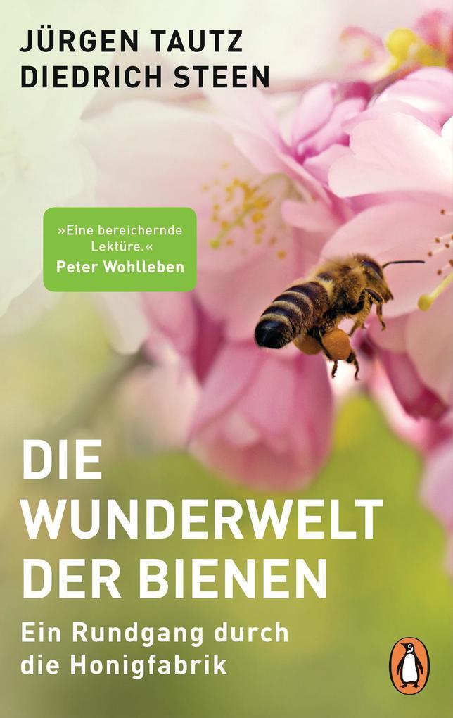 Die Wunderwelt der Bienen als eBook