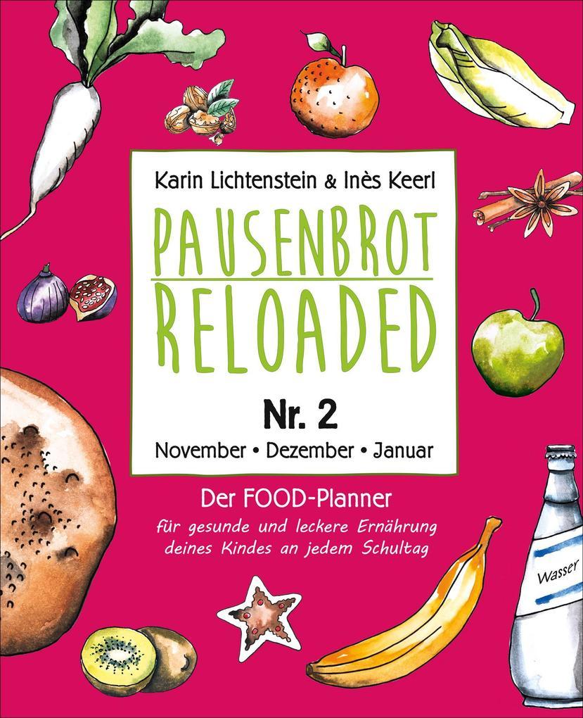 Pausenbrot Reloaded 2 als eBook
