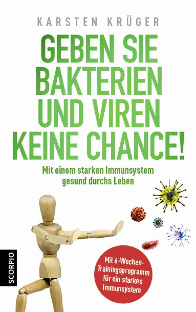 Geben Sie Bakterien und Viren keine Chance! als eBook