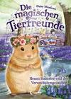 Die magischen Tierfreunde 9 - Henni Hamster und der Verwechslungszauber