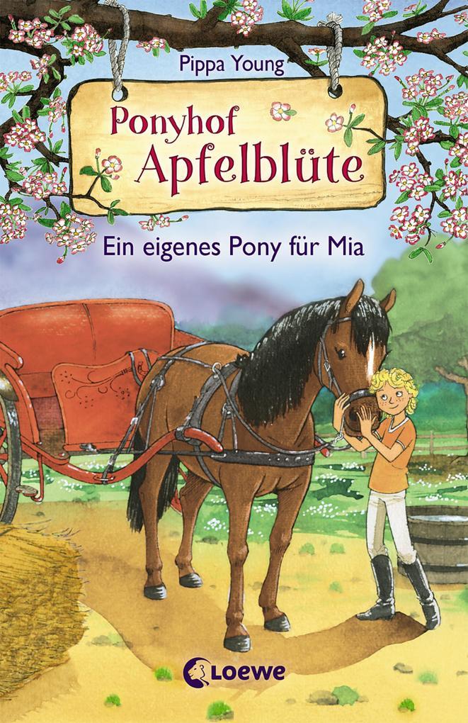 Ponyhof Apfelblüte 13 - Ein eigenes Pony für Mia als eBook epub