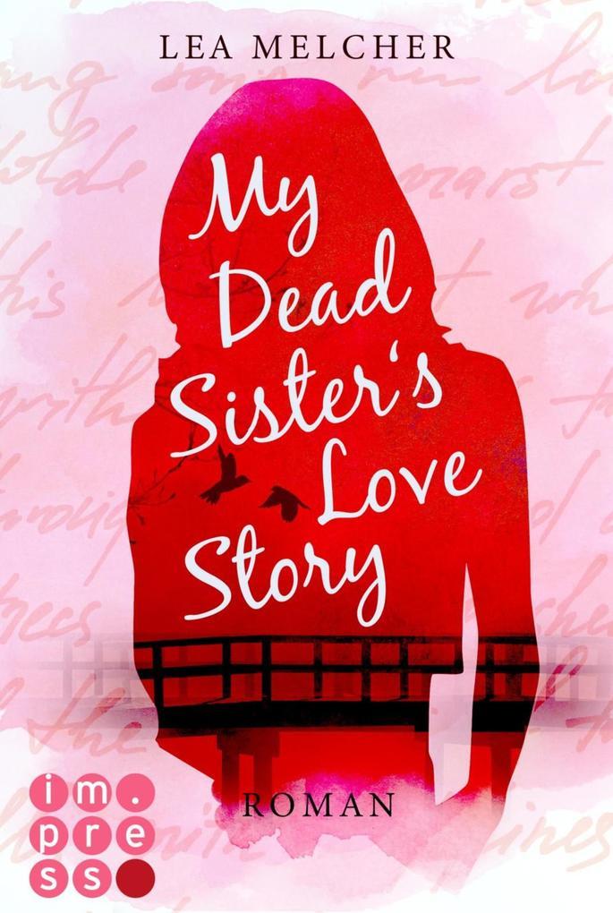 My Dead Sister's Love Story (Roman) als eBook