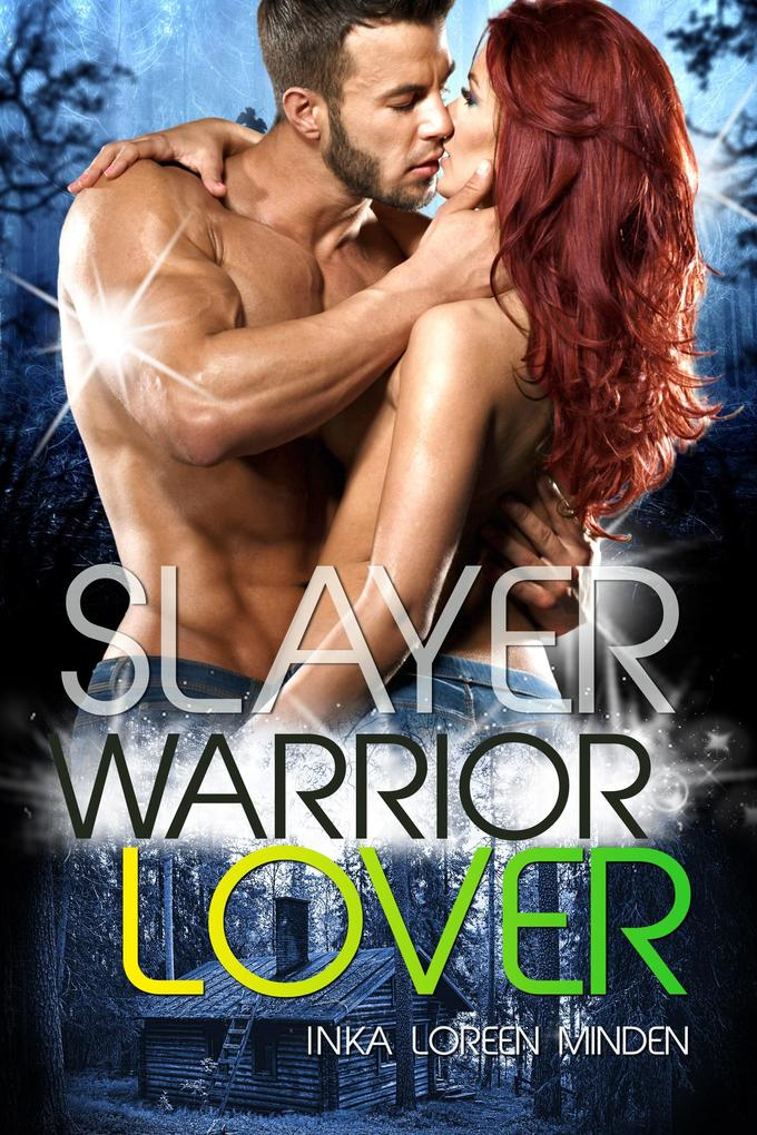 Slayer - Warrior Lover 13 als eBook