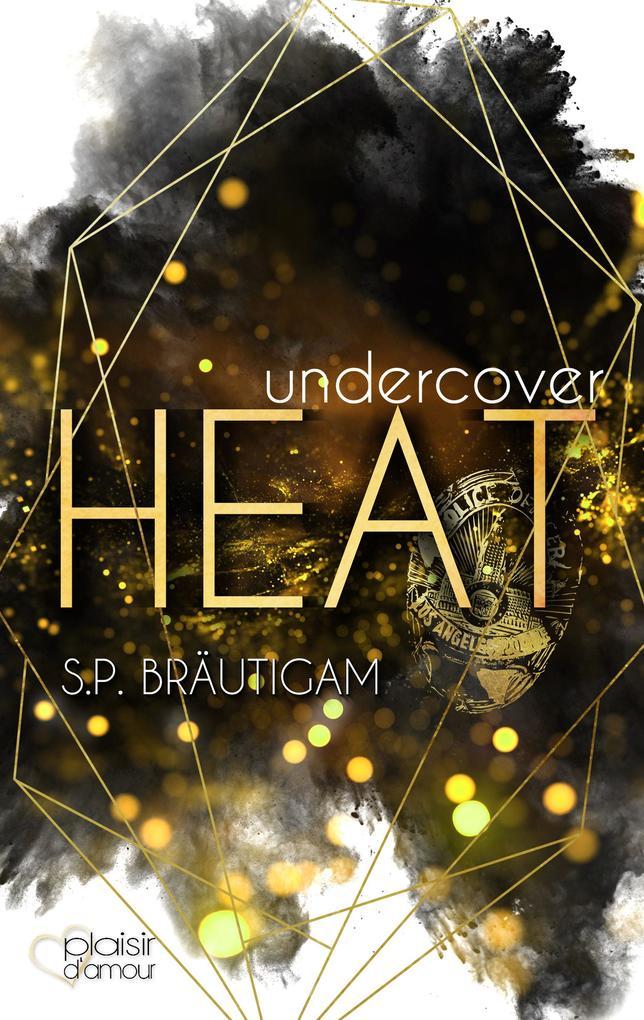 Undercover: Heat als eBook