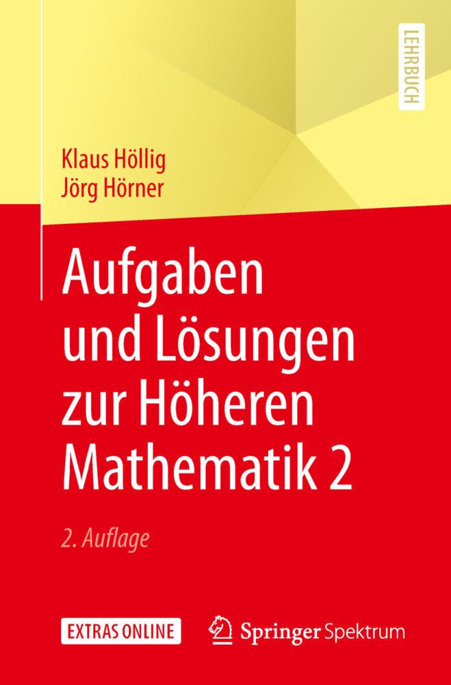 Aufgaben und Lösungen zur Höheren Mathematik 2 als Buch (gebunden)