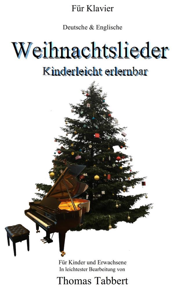 Weihnachtslieder - Kinderleicht erlernbar als eBook