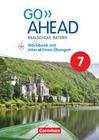 Go Ahead 7. Jahrgangsstufe - Ausgabe für Realschulen in Bayern - Workbook mit interaktiven Übungen auf scook.de
