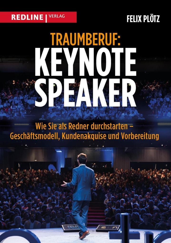 Traumberuf: Keynote Speaker als Taschenbuch