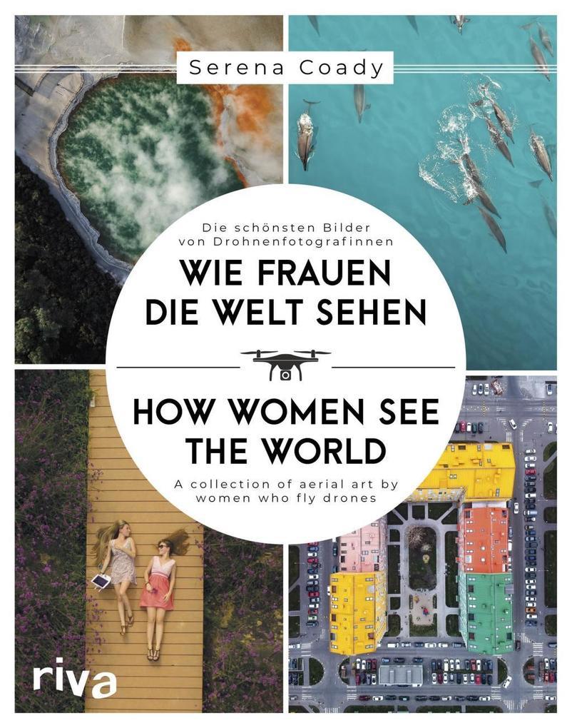 Wie Frauen die Welt sehen / How Women See the World als Buch (gebunden)