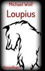 Loupius
