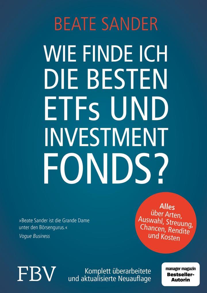 Wie finde ich die besten ETFs und Investmentfonds? als Buch