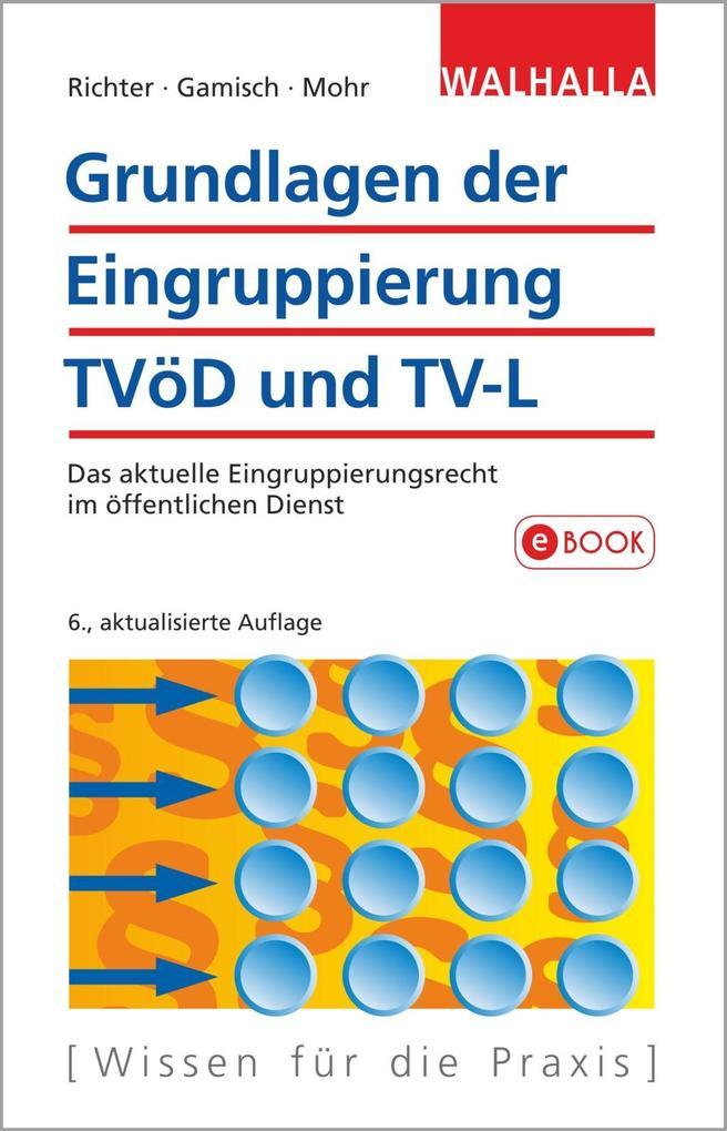 Grundlagen der Eingruppierung TVöD und TV-L als eBook