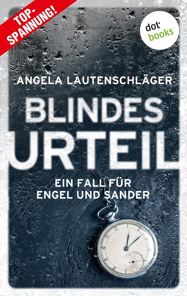 Blindes Urteil - Ein Fall für Engel und Sander 4 als eBook