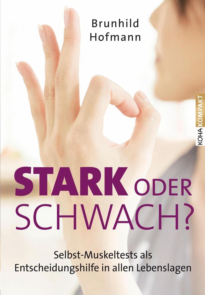 Stark oder schwach? als eBook