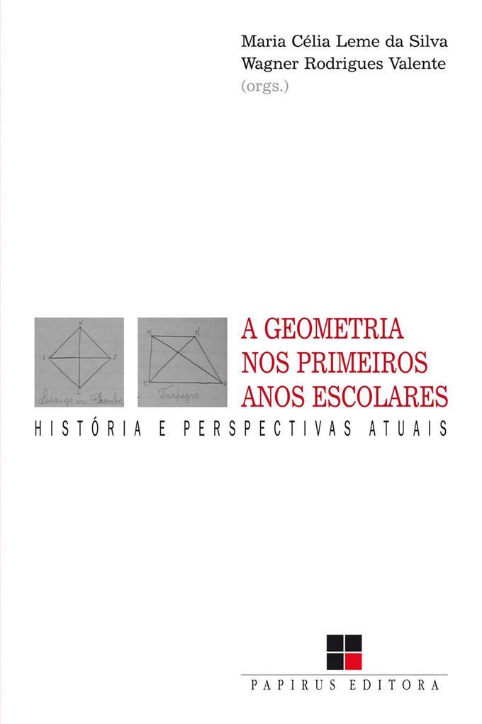A Geometria nos primeiros anos escolares