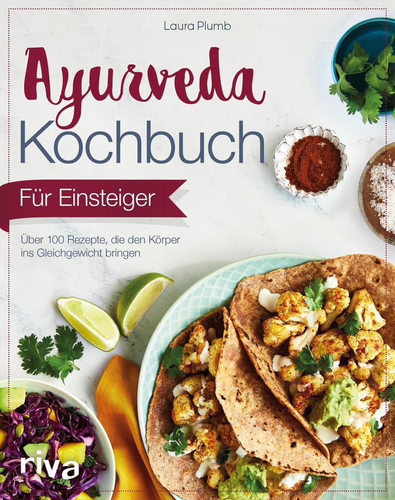 Ayurveda-Kochbuch für Einsteiger als eBook