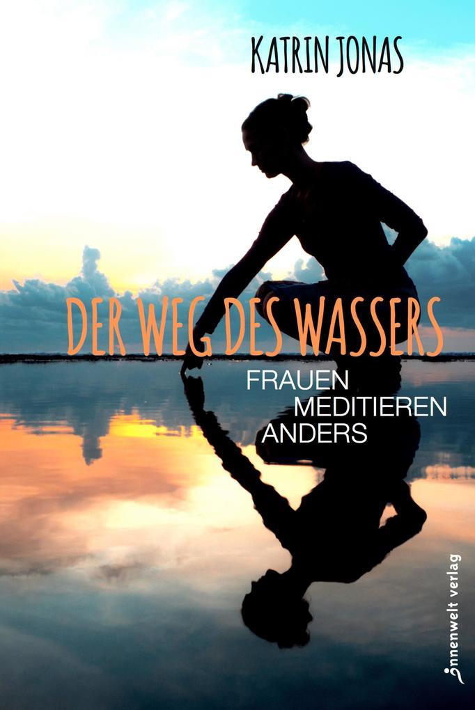 Der Weg des Wassers als eBook
