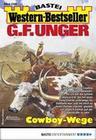 G. F. Unger Western-Bestseller 2395 - Western