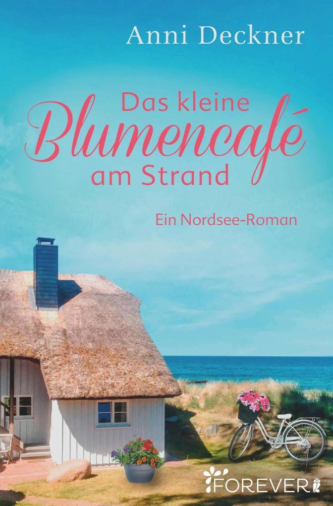 Das kleine Blumencafé am Strand als eBook