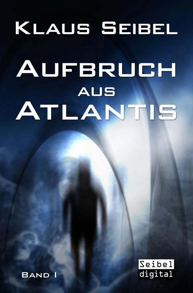 Aufbruch aus Atlantis als eBook epub