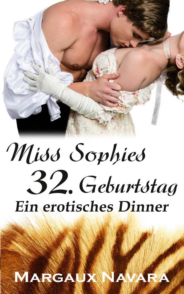 Miss Sophies 32. Geburtstag als eBook
