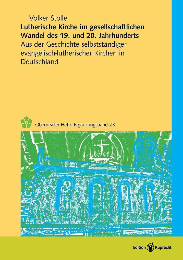 Lutherische Kirche im gesellschaftlichen Wandel des 19. und 20. Jahrhunderts als eBook