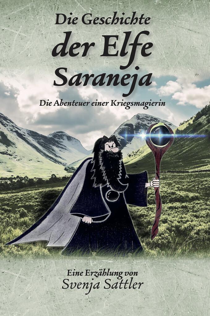 Die Geschichte der Elfe Saraneja als eBook epub