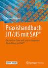 Praxishandbuch JIT/JIS mit SAP®