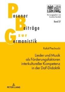 Lieder und Musik als Foerderungsfaktoren interkultureller Kompetenz in der DaF-Didaktik als eBook