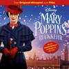 Disney: Mary Poppins' Rückkehr (Original-Hörspiel zum Kinofilm)