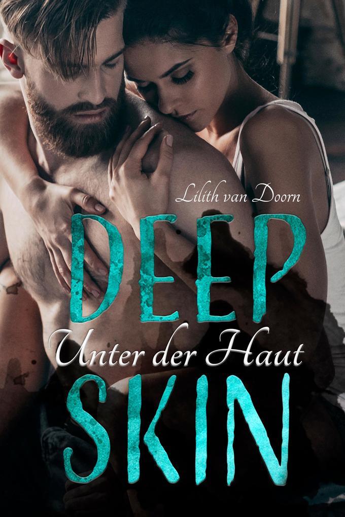 Deep Skin - Unter der Haut als eBook