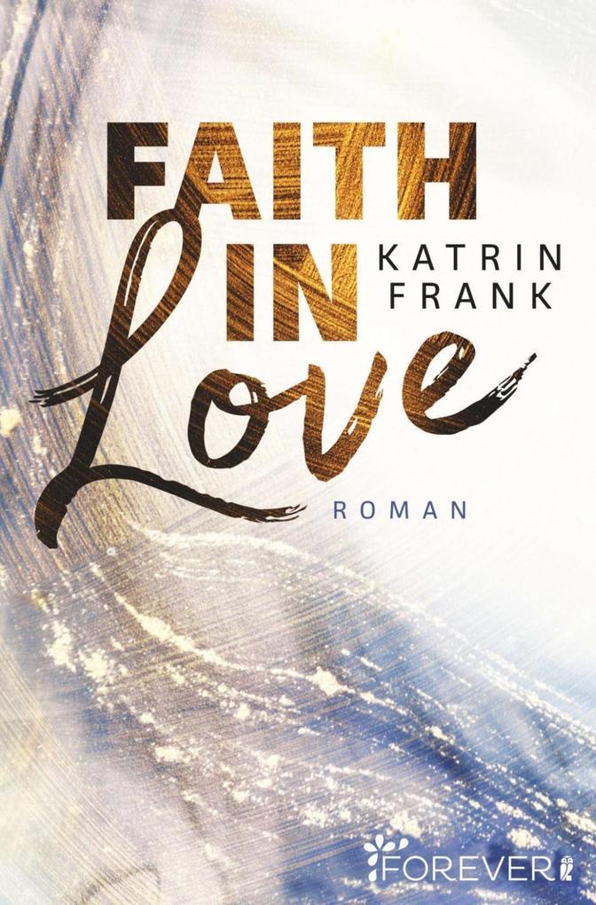 Faith in Love als Taschenbuch
