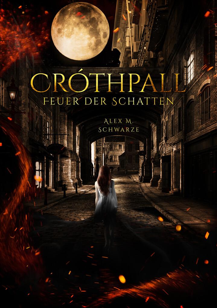 Cróthpall: Feuer der Schatten als eBook