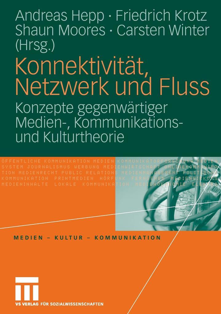 Konnektivität, Netzwerk und Fluss als Buch von