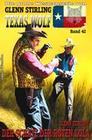 Texas Wolf #42: Der Schatz der Roten Lola
