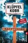 [Volker Klüpfel, Michael Kobr: Kluftinger]