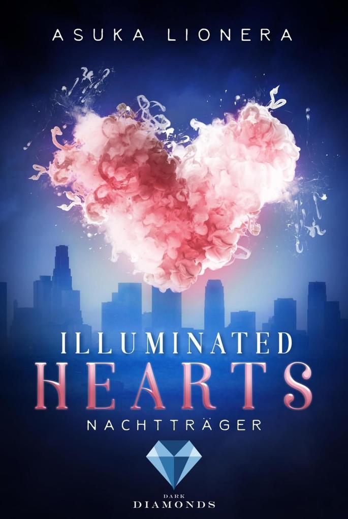 Illuminated Hearts 2: Nachtträger als eBook