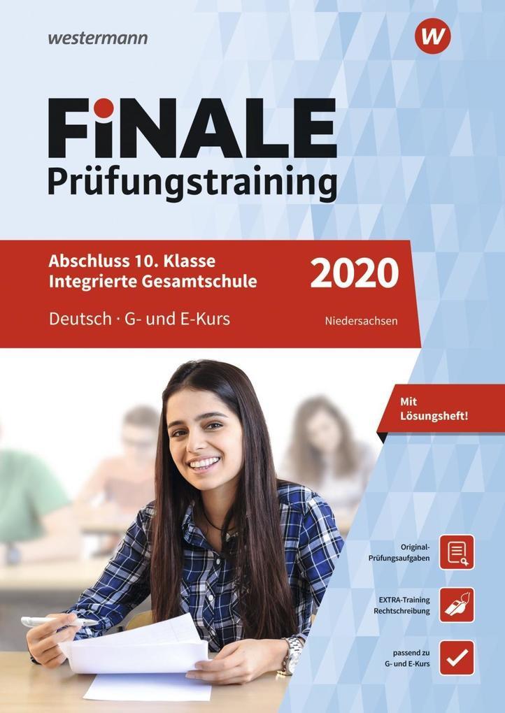 FiNALE Prüfungstraining 2020 Abschluss Integrierte Gesamtschule Niedersachsen. Deutsch als Buch