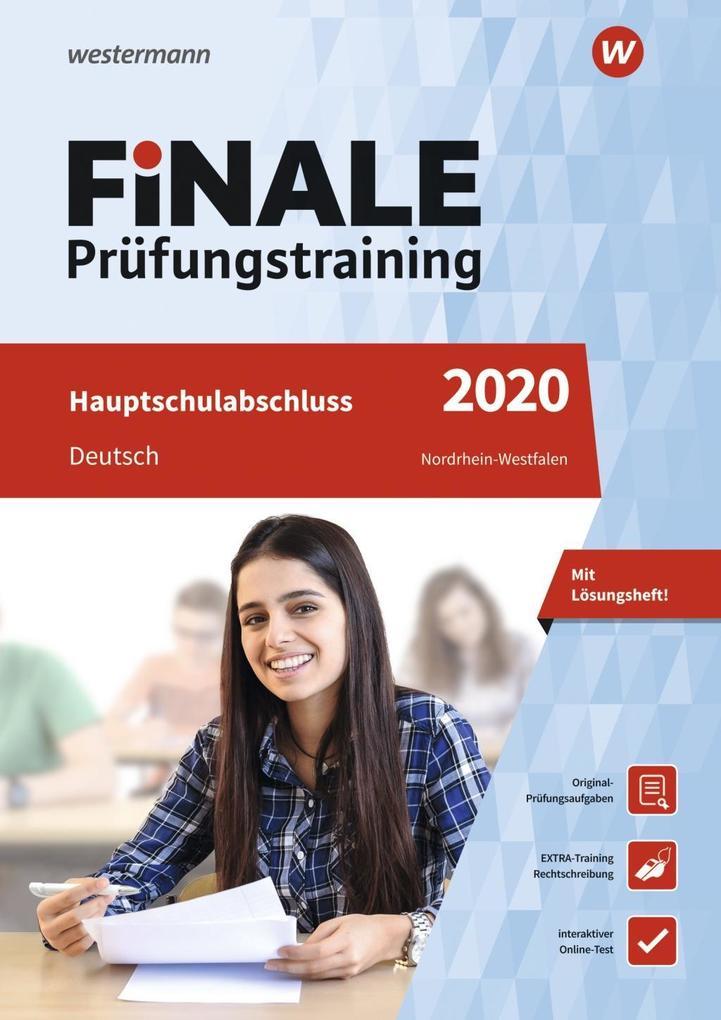FiNALE Prüfungstraining 2020 Hauptschulabschluss Nordrhein-Westfalen. Deutsch als Buch