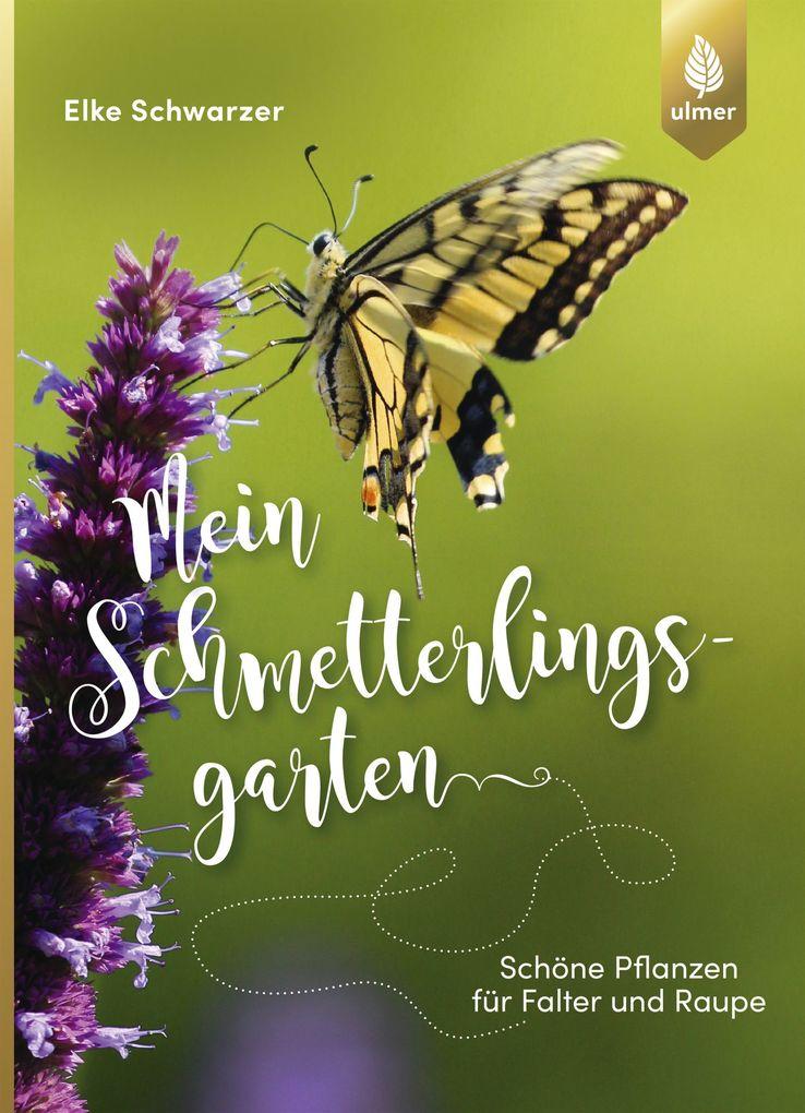Mein Schmetterlingsgarten als eBook