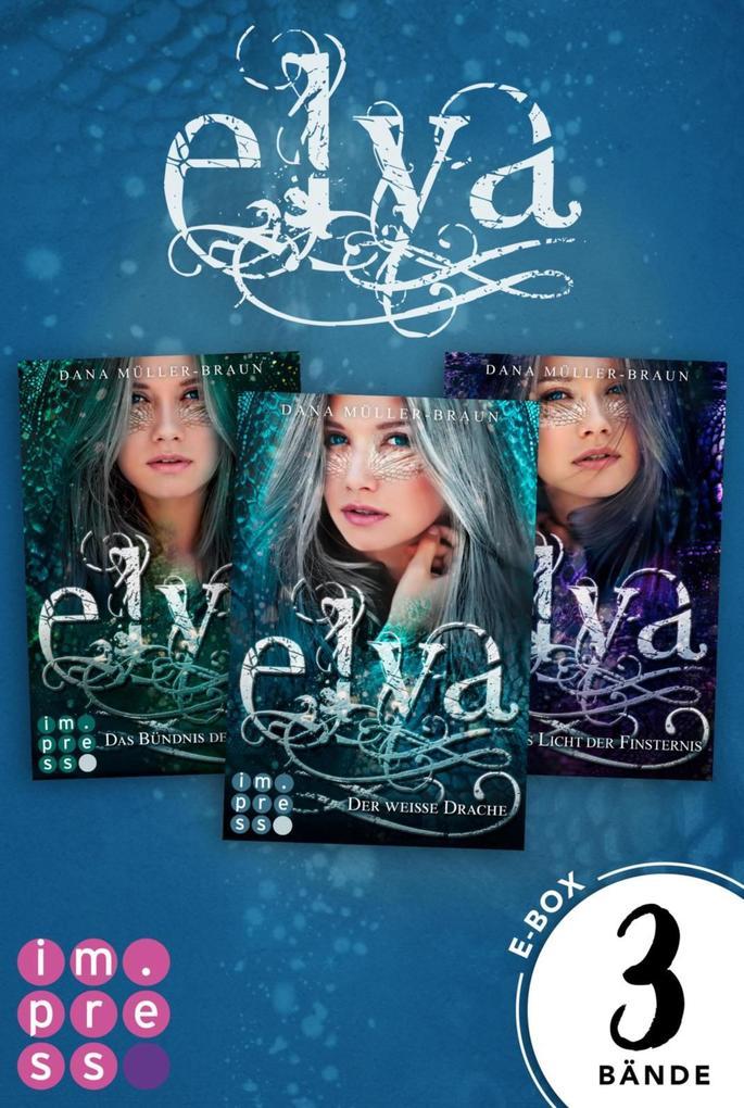 Elya: Alle Bände der romantischen Drachen-Trilogie in einer E-Box! als eBook