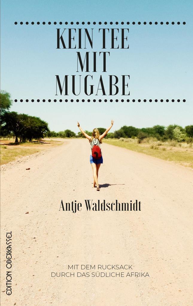 Kein Tee mit Mugabe als eBook