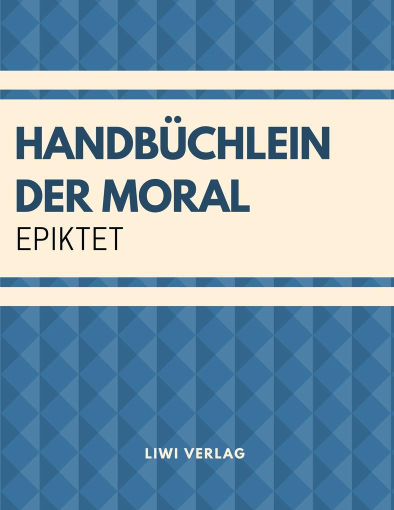 Handbüchlein der Moral als Buch