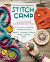 Stitch Camp - 18 ausgetüftelte Projekte für Kids + Teens