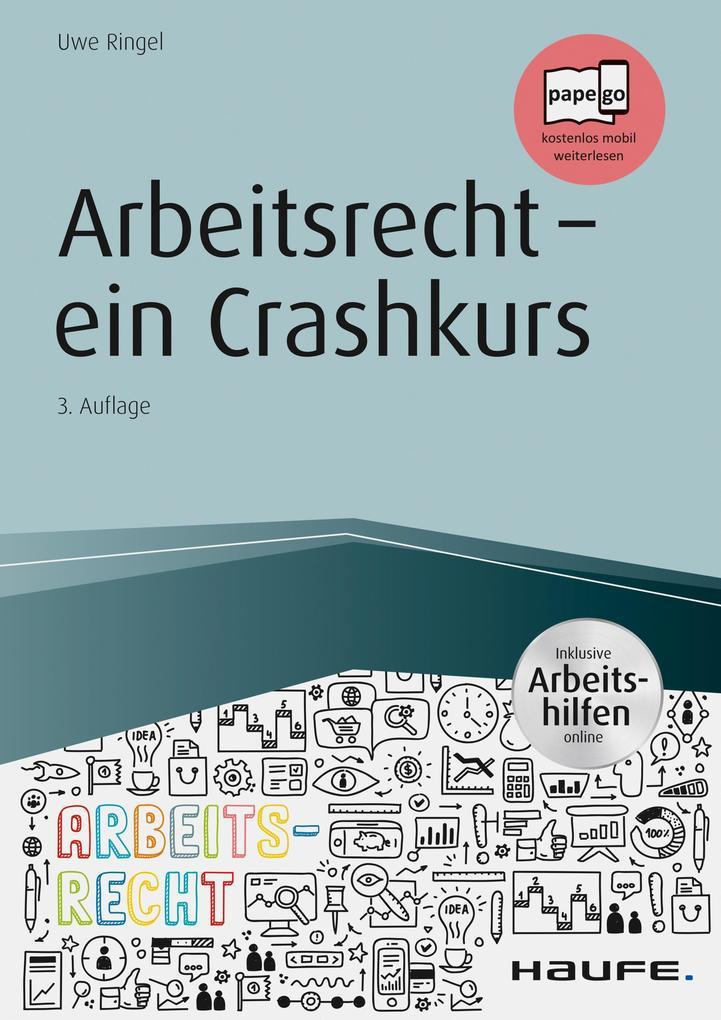 Arbeitsrecht - ein Crashkurs - inkl. Arbeitshilfen online als eBook