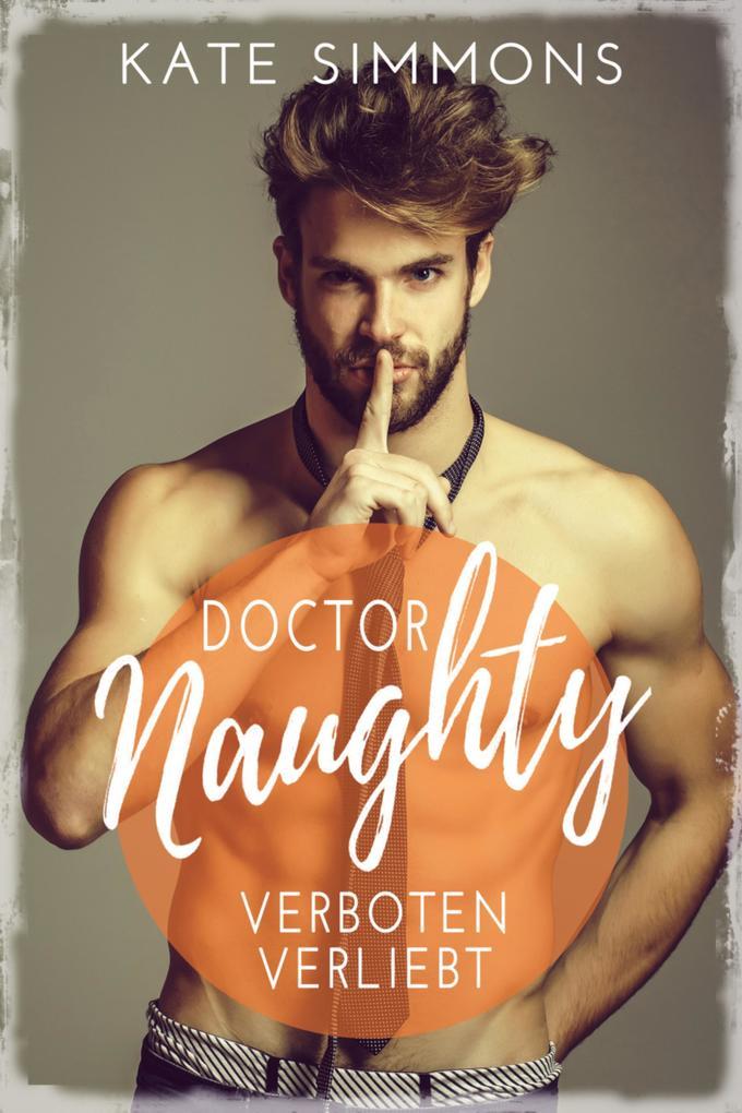Doctor Naughty - verboten verliebt als eBook