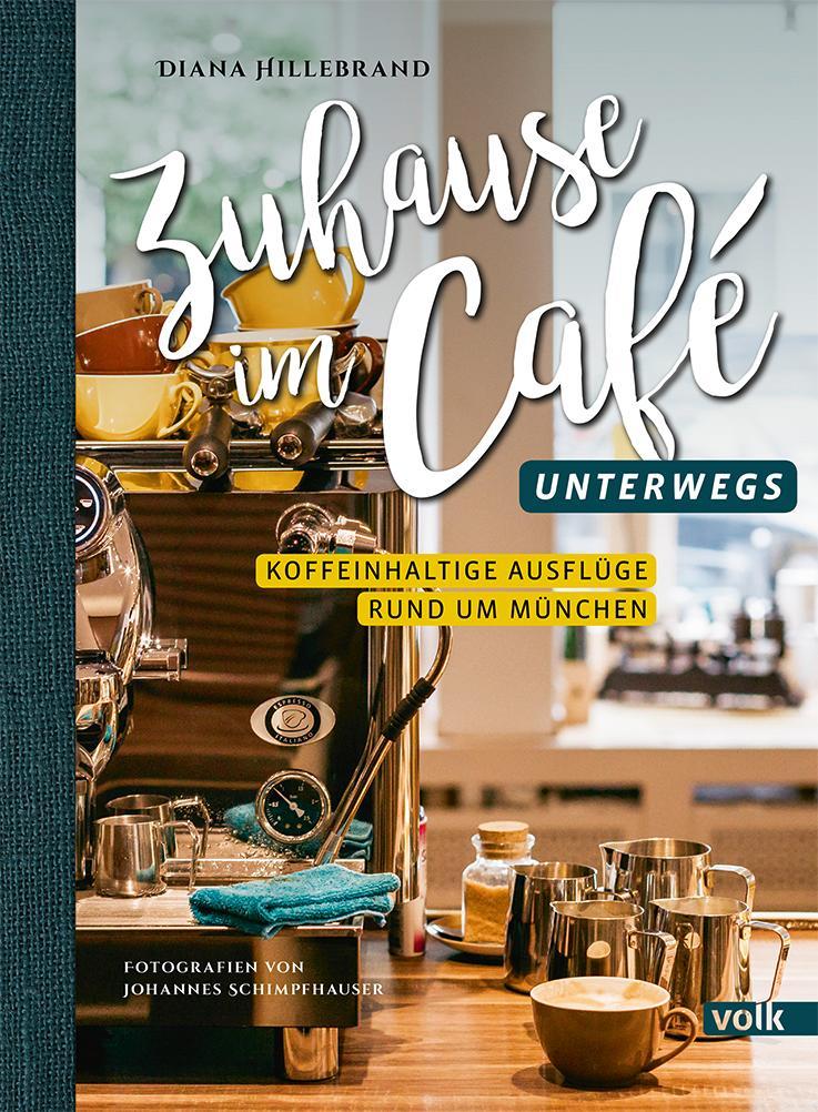 Zuhause im Café - unterwegs als Buch